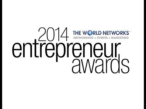 The World Networks 2014 Entrepreneur Awards Full Length.