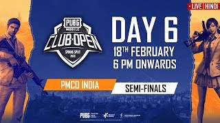 [Hindi] PMCO India Semi Finals Day 6 | Spring Split C & B | PUBG MOBILE CLUB OPEN 2020