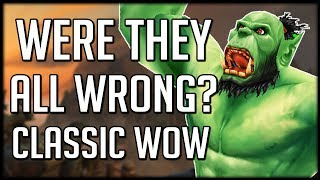 Was Blizzard WRONG About Classic WoW? Is It ACTUALLY FUN?