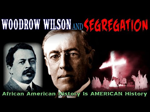 """African American History Is AMERICAN History (AAHIAH)"" Episode #14: ""WOODROW WILSON & SEGREGATION"""