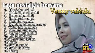 Lagu lawas bersama vanny vabiola (cover lagu)