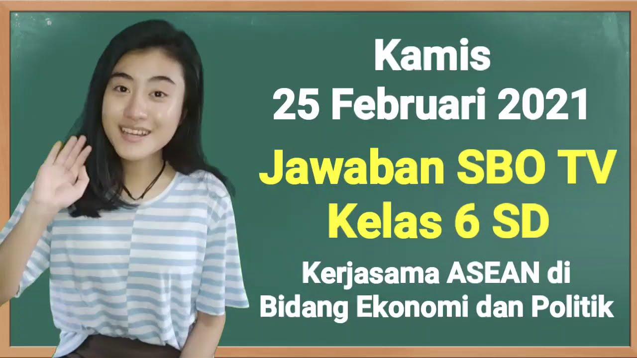 Kunci Jawaban SBO TV Kelas 6 SD Kamis 25 Februari 2021