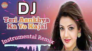 Teri Aankhya Ka Yo Kajal Dj Remix | Instrumental Flute ReMix | Dj Rajkumar Remix