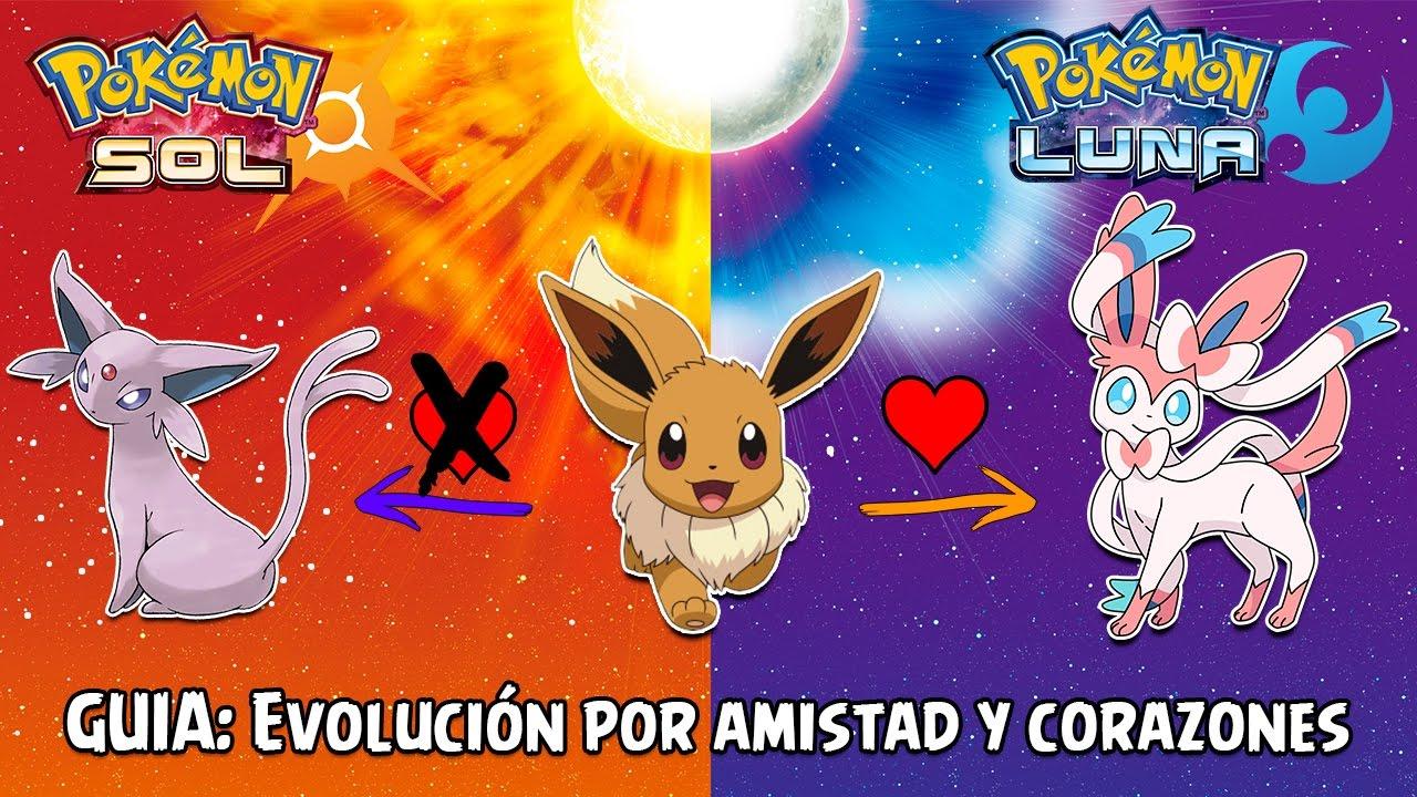 Guia Evolución Por Amistad Y Corazones Rápido Y Fácil Pokémon Sol