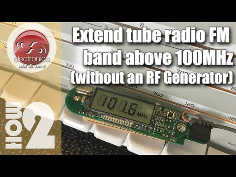 Extend tube radio FM band above 100MHz without RF signal generator