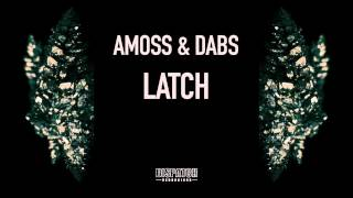Amoss & Dabs - Latch