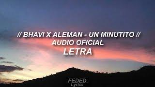 Bhavi X Aleman UN MINUTITO.mp3