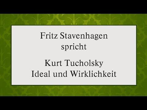 """Kurt Tucholsky """"Ideal und Wirklichkeit"""" II"""