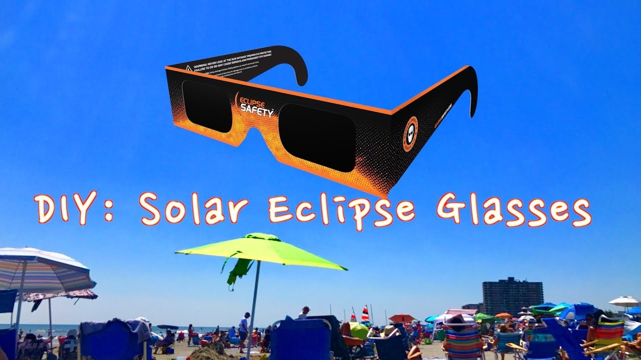 DIY: How To Make Solar Eclipse Glasses (EASY) - YouTube