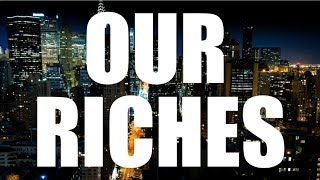 Our Riches (Peter Kropotkin)