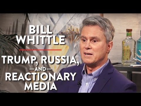 Bill Whittle on the Reactionary Media, Trump, and Russia (Pt. 1)