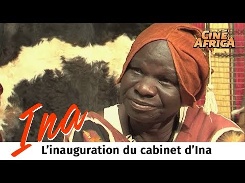 INA - L'inauguration du cabinet d'Ina - Saison 2 - épisode 18 - Série Burkina-Fasso