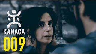 Kanaga 1. Sezon | 9. Bölüm
