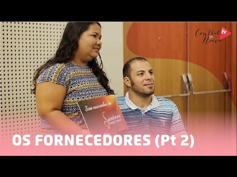 Central da Noiva realiza seu sonho: FORNECEDORES Pt 2