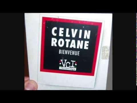 Celvin Rotane  Bienvenue 1997 Long vocal mix