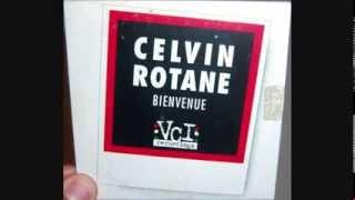 Celvin Rotane - Bienvenue (1997 Long vocal mix)
