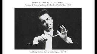 Brahms: Symphony No.1 / Karajan & Concertgebouw Orch. (1943) Artificial Stereo
