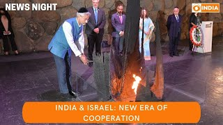 NEWS NIGHT: India-Israel ties touch new heights & other updates