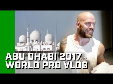 """Abu Dhabi 2017 World Pro Vlog """"Day 0"""" Part 1"""