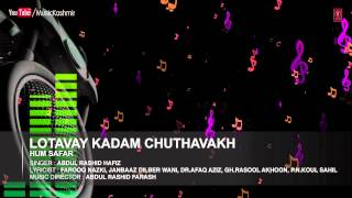 Lotavay Kadam Chuthavakh By Abdul Rashid Hafiz | Kashmiri Video Song Full (HD) | Hum Safar