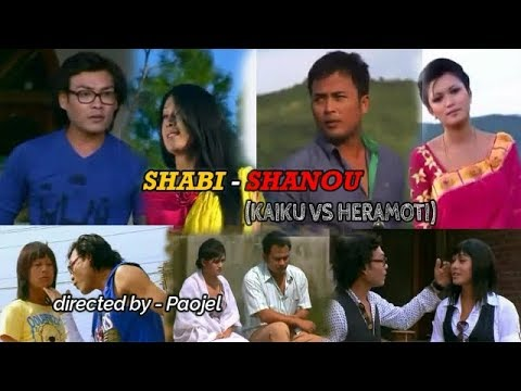 Shabi - Shanou (Kaiku Vs Heramoti) - Full Movie ▶ Manipuri Film