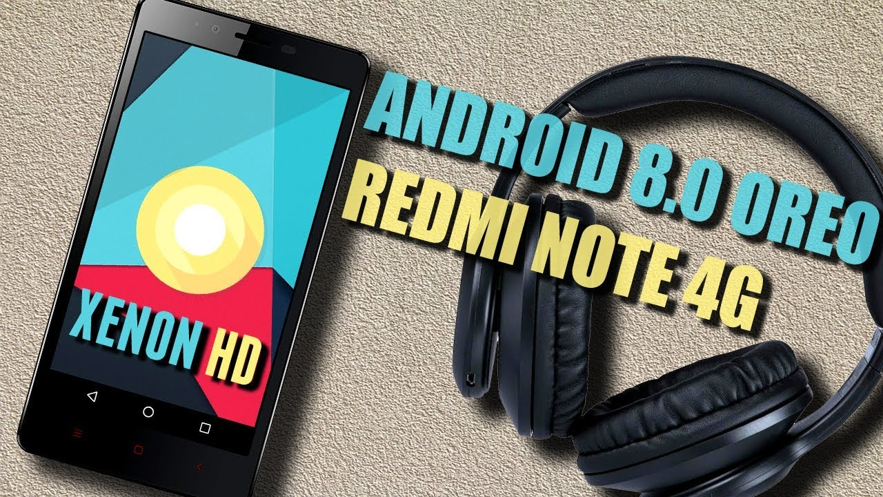 Android 8 0 Oreo Update For Redmi Note 4G Dior | Xenon HD Rom Installtion &  Features