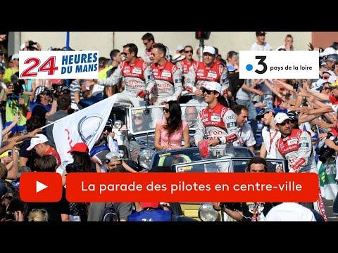 24 heures du Mans 2019 :  la parade des pilotes au centre-ville - France 3 Pays de la Loire