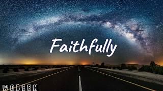 Faithfully「LYRICS」- Journey