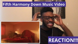 Fifth Harmony Down Music Video (REACTION)!!!