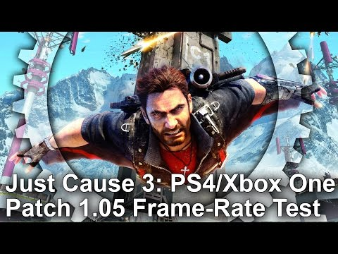 Just Cause 3: PS4/Xbox One Patch 1.05 Frame-Rate Test