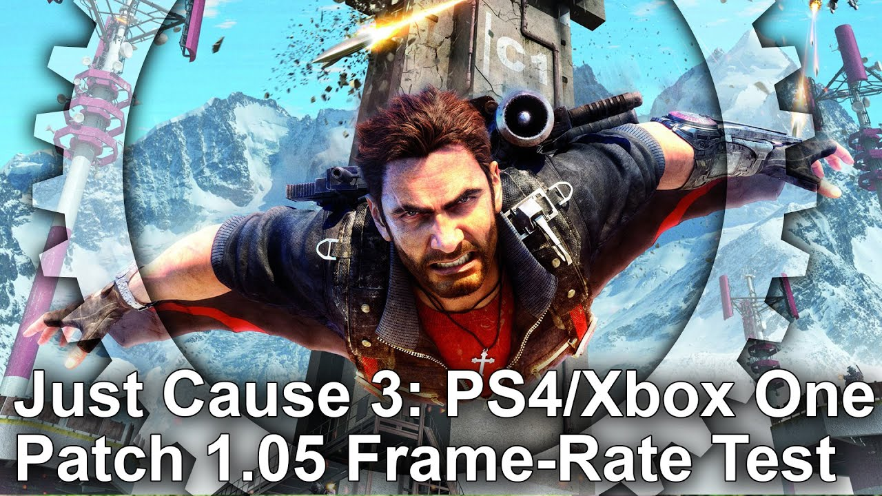 Just Cause 3 Ps4 Xbox One Patch 105 Frame Rate Test Youtube The Last Guardian Reg