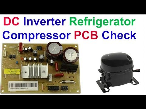 Dc Compressors For Refrigerationr Pcb Check Checker By Primax Channel Youtube