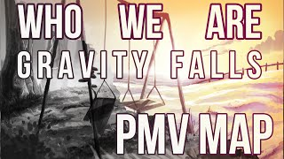 who we aregravity falls pmv map