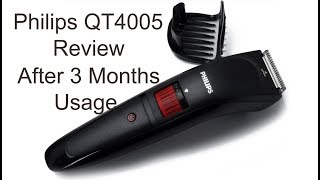 Philips QT4005 trimmer review after 3 months of usage -:- PS Talk
