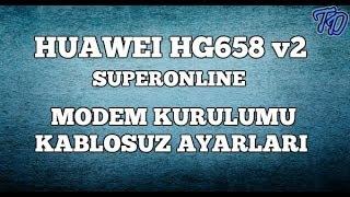 Huawei HG658 v2 Superonline Modem Kurulumu