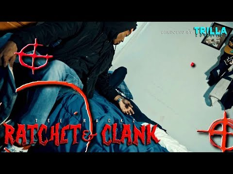 Tee Rackz - Ratchet & Clank (Official Video) Shot By TRILLATV Produced By $toney