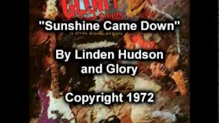 "INDIE SONG - LINDEN HUDSON & VAN WILKS - ""Sunshine Came Down"""