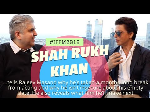 Shah Rukh Khan interview with Rajeev Masand I IFFM2019