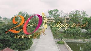 20 năm - Ngày trở về (Hội cựu học sinh trường THPT Tiên Lữ khóa 1994/97)