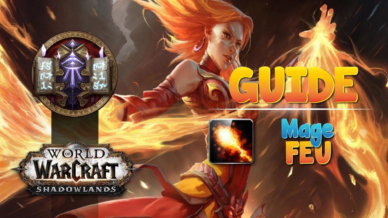 Guide mage feu PVE HL - Comment le jouer optimalement sur Shadowlands