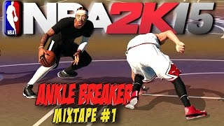 NBA 2K15 Best Park Ankle Breakers Of The Year Mixtape #1