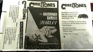 Cheeztones-Heath Club Harlot-Tape 1996