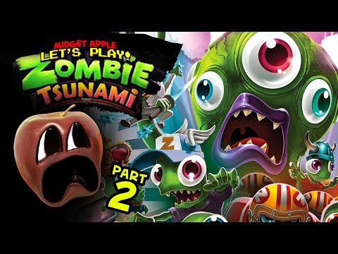 Zombie Tsunami #2 [Midget Apple Plays]