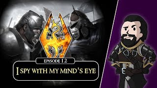 SKYRIM - Special Edition (Ch. 6) #12 : I Spy With My Minds Eye