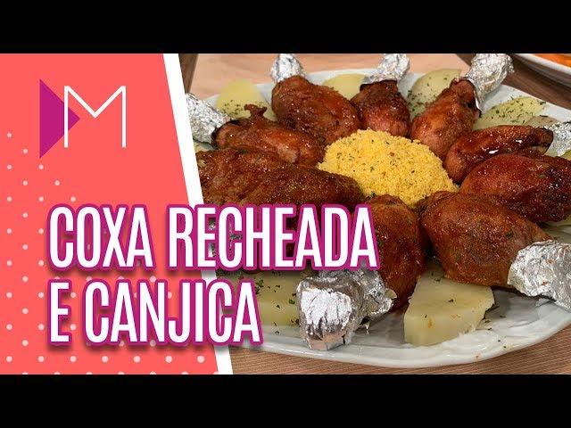 Coxa recheada e canjica de amendoim no micro-ondas - Mulheres (20/03/2019)