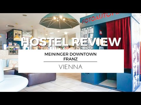 Visiting VIENNA with MEININGER Hotel Vienna Downtown Franz | HOSTEL REVIEW TRAVEL VLOG #Ad