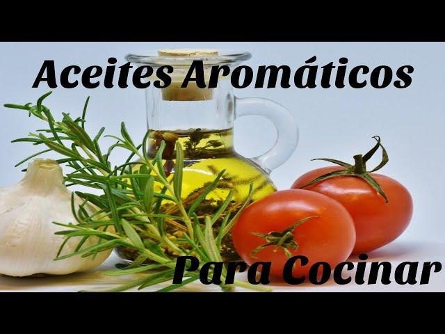 Aceites Aromáticos para Cocinar
