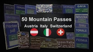 50 mountain passes in Austria, Italy and Switzerland.