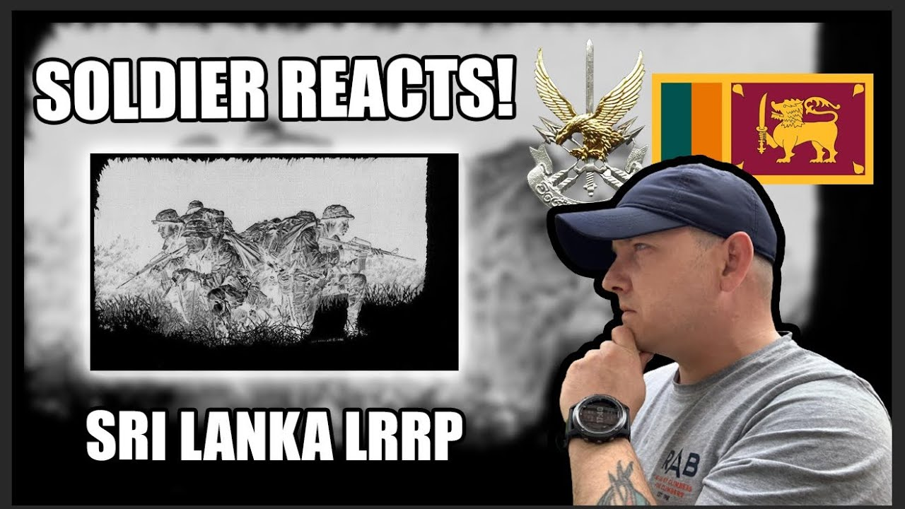 Sri Lanka - Long Range Reconnaissance Patrol - LRRP (British Army Soldier Reacts)