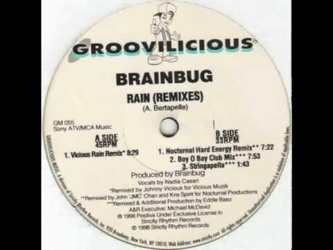 Brainbug - Rain (Boy O Boy Club Mix) [Groovilicious 1998]